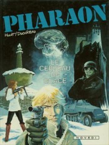 Couverture de l'album Pharaon - 2. Le Cerveau de glace