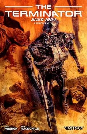 Couverture de l'album Vestron - 68. The Terminator 2029-1984 (tome 1)