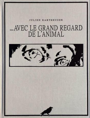 Couverture de l'album …Avec le grand regard de l'animal (One-shot)