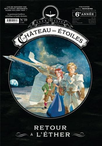 Couverture de l'album Le Château des étoiles (Gazette) - 19. Retour à l'éther
