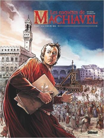 Couverture de l'album Les Enquêtes de Machiavel - 1. La voie du mal