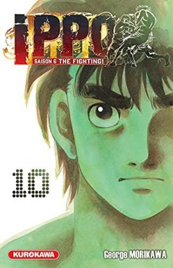 Couverture de l'album Ippo - Saison 6 - The Fighting ! - 10. Tome 10
