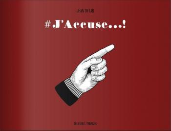 Couverture de l'album #J'accuse...! (One-shot)