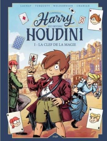 Couverture de l'album Comment Harry est devenu Houdini - 1. La clef de la magie