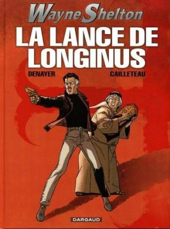 Couverture de l'album Wayne Shelton - 7. La Lance de Longinus