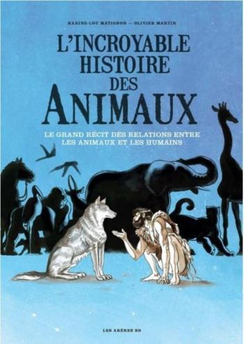 Couverture de l'album L'Incroyable histoire des animaux (One-shot)