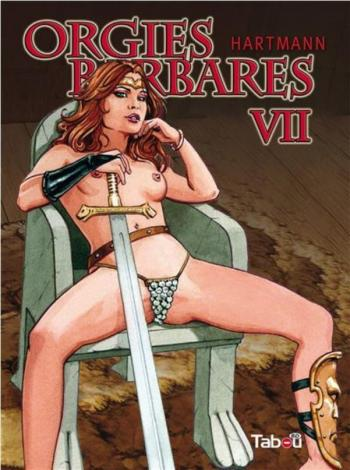Couverture de l'album Orgies barbares - 7. Tome VII