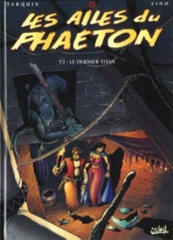 Couverture de l'album Les Ailes du Phaéton - 2. Le dernier titan