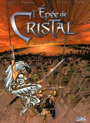 Couverture de l'album L'Épée de cristal - 6. La Cité des vents
