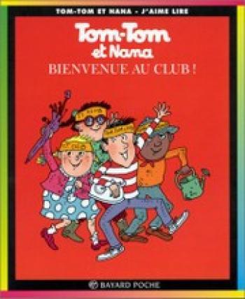 Couverture de l'album Tom-Tom et Nana - 19. Bienvenue au club !