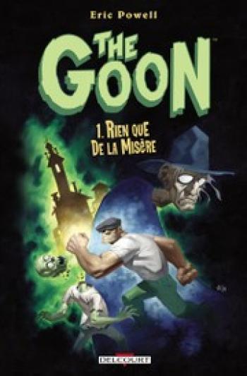 Couverture de l'album The Goon - 1. Rien que de la misère