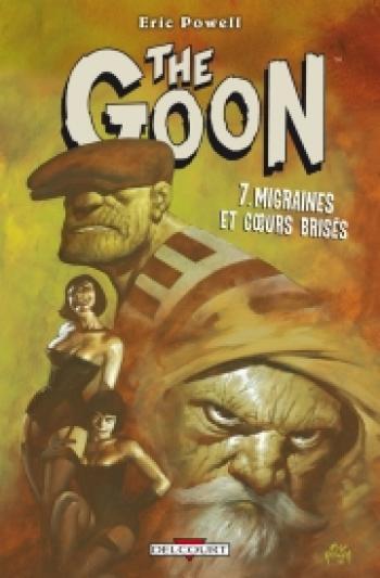 Couverture de l'album The Goon - 7. Migraines et coeurs brisés