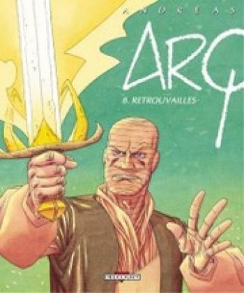 Couverture de l'album Arq - 8. Retrouvailles