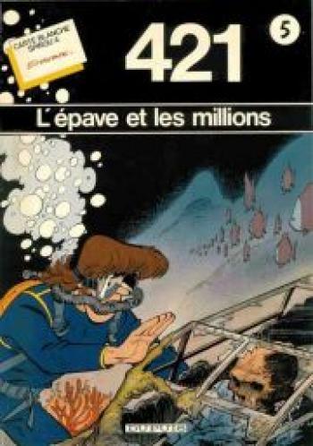 Couverture de l'album 421 - HS. L'Épave et les millions