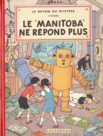 """Couverture de l'album Jo, Zette et Jocko - 3. Le Rayon du mystère (1) : Le """"Manitoba"""" ne répond plus"""