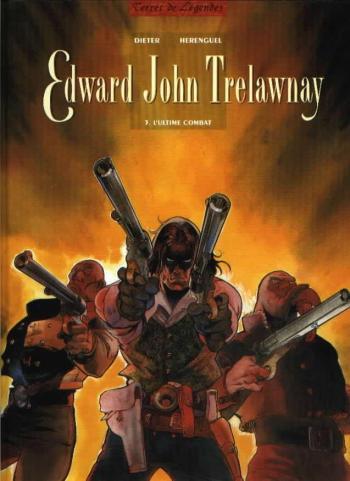 Couverture de l'album Edward John Trelawnay - 3. L'Ultime combat