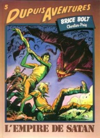Couverture de l'album Brice Bolt - 2. L'empire de Satan