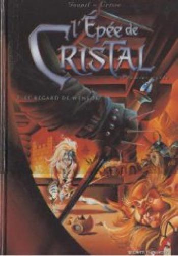 Couverture de l'album L'Épée de cristal - 2. Le Regard de Wenlok