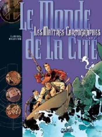 Couverture de l'album Les Maîtres cartographes - 1. Le monde de la cité