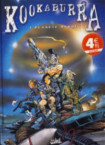 Couverture de l'album Kookaburra - 1. Planète Dakoï