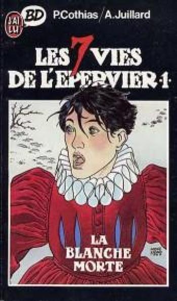Couverture de l'album Les 7 Vies de l'Épervier - 1. La blanche morte