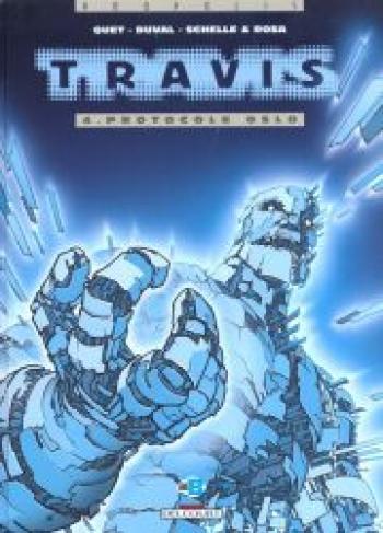 Couverture de l'album Travis - 4. Protocole Oslo