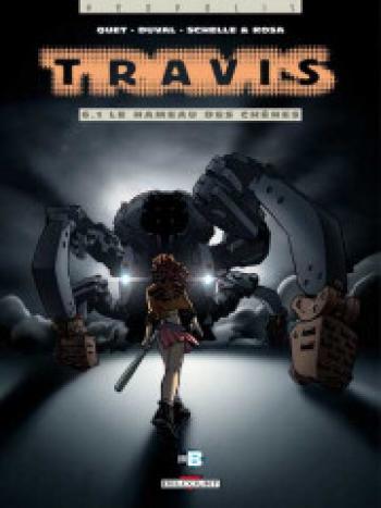 Couverture de l'album Travis - 6.1. Le Hameau Des Chênes