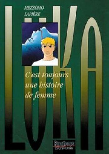 Couverture de l'album Luka - 1. C'est toujours une histoire de femme
