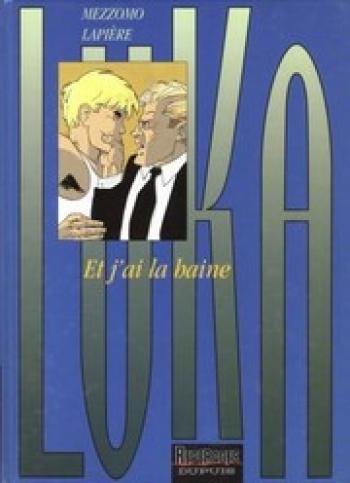 Couverture de l'album Luka - 3. Et j'ai la haine...