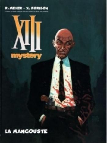 Couverture de l'album XIII Mystery - 1. La Mangouste