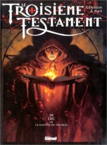 Couverture de l'album Le Troisième Testament - 3. Luc ou le Souffle du taureau