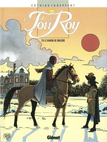 Couverture de l'album Le Fou du Roy - 6. Le Baron de Molière