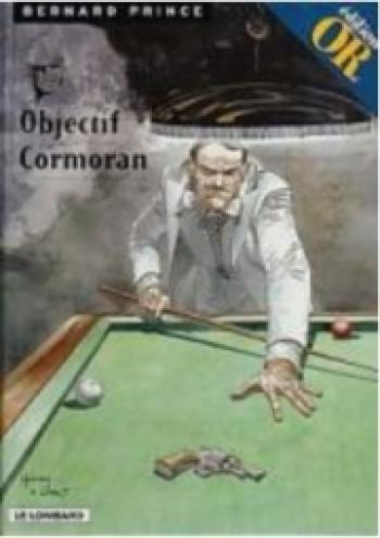 Couverture de l'album Bernard Prince - 12. Objectif Cormoran