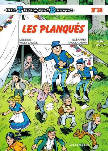 Couverture de l'album Les Tuniques bleues - 38. Les planqués