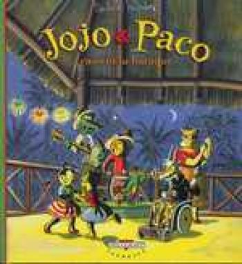 Couverture de l'album Jojo et Paco - 3. Jojo et Paco cassent la baraque