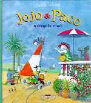 Couverture de l'album Jojo et Paco - 5. Jojo et Paco tracent la route