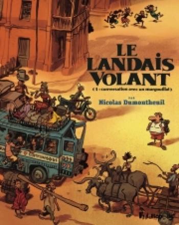 Couverture de l'album Le Landais volant - 1. Conversation avec un margouillat