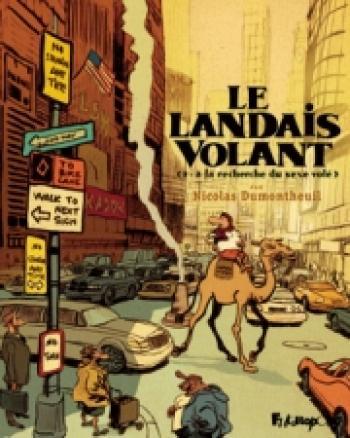 Couverture de l'album Le Landais volant - 2. A la recherche du sexe volé