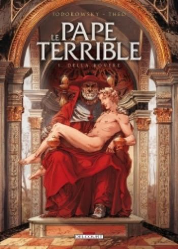 Couverture de l'album Le Pape terrible - 1. Della Rovere