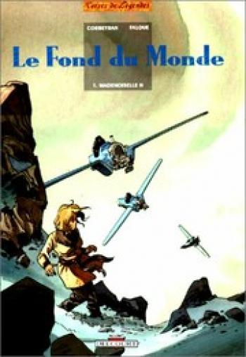 Couverture de l'album Le fond du monde - 1. Mademoiselle H