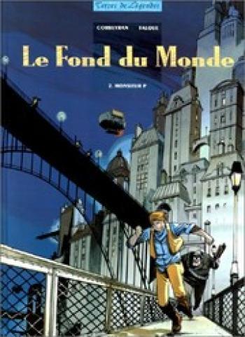 Couverture de l'album Le fond du monde - 2. Monsieur P
