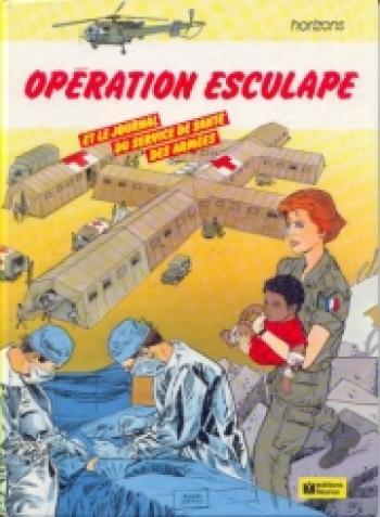 Couverture de l'album Horizons - 5. Opération Esculape et le journal du service de santé des armées