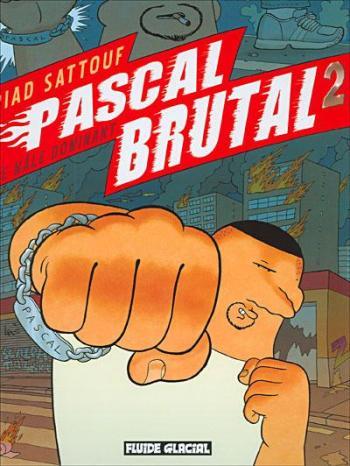 Couverture de l'album Pascal Brutal - 2. Le mâle dominant