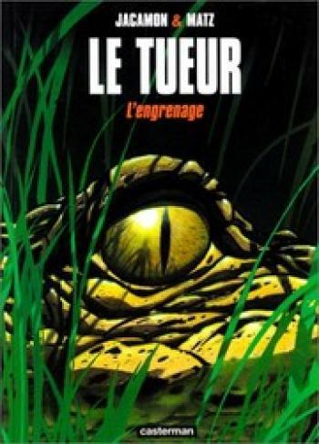 Couverture de l'album Le Tueur - 2. L'engrenage