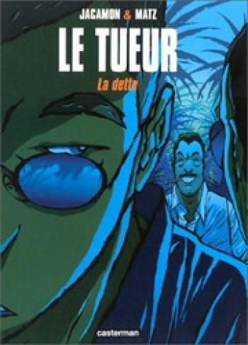 Couverture de l'album Le Tueur - 3. La dette