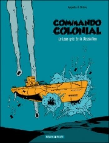 Couverture de l'album Commando colonial - 2. Le loup gris de la désolation