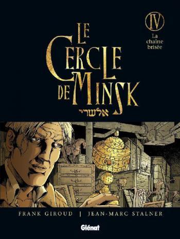 Couverture de l'album Le Cercle de Minsk - 4. La Chaîne brisée