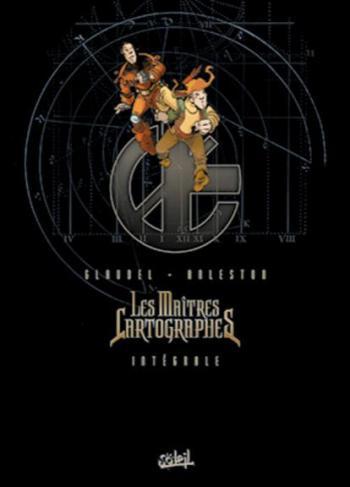 Couverture de l'album Les Maîtres cartographes - INT. Intégrale -Tomes 1 à 6