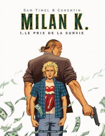 Couverture de l'album Milan K. - 1. Le Prix de la survie