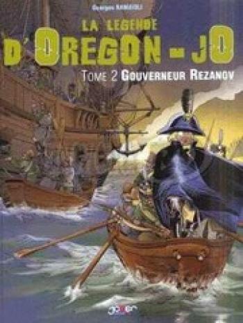 Couverture de l'album La légende d'Oregon-Jo - 2. Gouverneur Rezanov